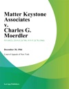 Matter Keystone Associates V Charles G Moerdler