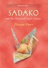 Sadako And The Thousand Paper Cranes Puffin Modern Classics
