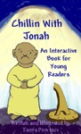 Chillin With Jonah An Interactive Book For Young Readers