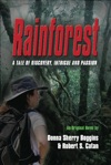 Rainforest A Tale Of Discovery Intrigue  Passion
