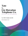 Tate V Gte Hawaiian Telephone Co