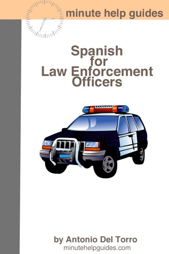 Spanish for Law Enforcement Officers