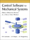 Control Software For Mechanical Systems Object-Oriented Design In A Real-Time World