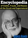 An Encyclopedia Of Claims Frauds And Hoaxes Of The Occult And Supernatural