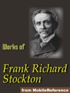 Works Of Frank R Stockton ILLUSTRATED