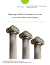 Improving Childrens Experiences In Foster Care Foster Parent Ideas Report