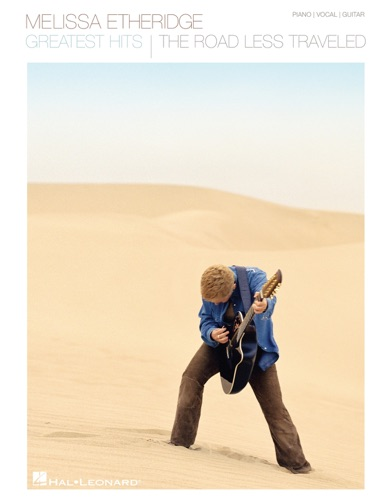 Melissa Etheridge - Greatest Hits The Road Less Traveled Songbook