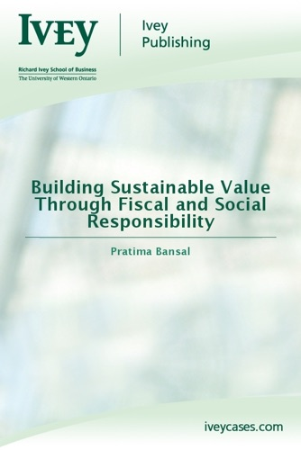 Building Sustainable Value Through Fiscal and Social Responsibility