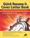 The Quick Resume  Cover Letter Book