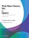 Wal-Mart Stores Inc V Spates
