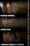Richard Dawkins Antony Flew And Mother Teresa Go To Heaven  Five Short Stories
