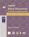 Applied Speech Measurement For Speech-Language Pathologists