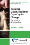 Building Organizational Capacity For Change