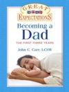 Great Expectations Becoming A Dad