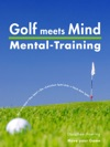 Golf Meets Mind Praxis Mental-Training