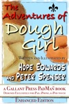 The Adventures Of Dough Girl