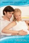 Pregnant Nurse New-Found Family
