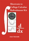 Shortcuts To College Calculus Refreshment Kit