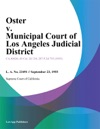 Oster V Municipal Court Of Los Angeles Judicial District