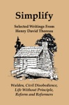 Simplify Selected Writings From Henry David Thoreau