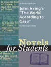 A Study Guide For John Irvings The World According To Garp