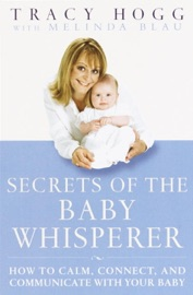 Secrets of the Baby Whisperer - Tracy Hogg & Melinda Blau Book