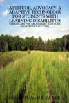 Attitude Advocacy  Adaptive Technology For Students With Learning Disabilities