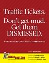 Traffic Tickets Dont Get Mad Get Them Dismissed