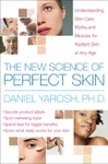 The New Science Of Perfect Skin