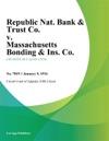 Republic Nat Bank  Trust Co V Massachusetts Bonding  Ins Co