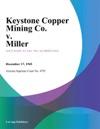 Keystone Copper Mining Co V Miller