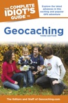 The Complete Idiots Guide To Geocaching 3e