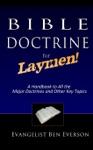 Bible Doctrine For Laymen