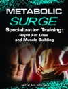 Metabolic Surge Specialization Training