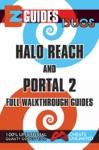 EZ Guides Duos - HALO Reach And PORTAL 2 Full Walkthrough Guides