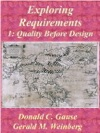 Exploring Requirements 1 Quality Before Design