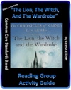The Lion The Witch And The Wardrobe Reading Group Activity Guide