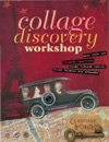 Collage Discovery Workshop - Beyond The Unexpected
