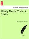 Milady Monte Cristo A Novel