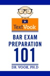 Bar Exam Preparation 101 The TextVook