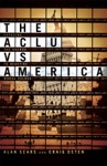 The ACLU Vs America