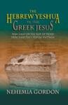 The Hebrew Yeshua Vs The Greek Jesus