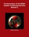 Fundamentals Of The WSEF System Of Serrada Escrima  Module 2