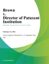 Brown V Director Of Patuxent Institution