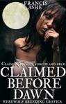 Claimed Before Dawn Werewolf Breeding Erotica