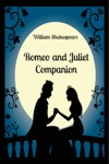 Romeo And Juliet Companion