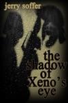 The Shadow Of Xenos Eye