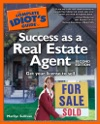 The Complete Idiots Guide To Success As A Real Estate Agent 2E