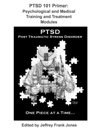 PTSD 101 Primer Psychological And Medical Training And Treatment Modules