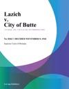 Lazich V City Of Butte